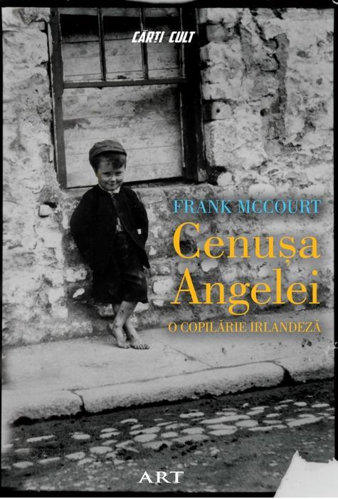 Cenusa Angelei, o carte exceptionala de Frank McCourt
